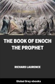 cover page for the Global Grey edition of The Book of Enoch the Prophet by Richard Laurence