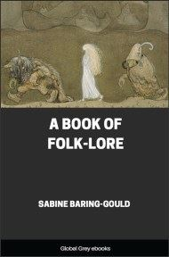 cover page for the Global Grey edition of A Book Of Folk-Lore by Sabine Baring-Gould