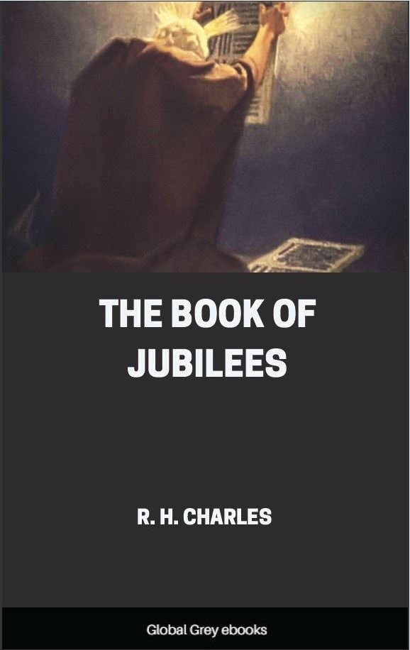 The Book of Jubilees, Free PDF, ebook, epub | Global Grey