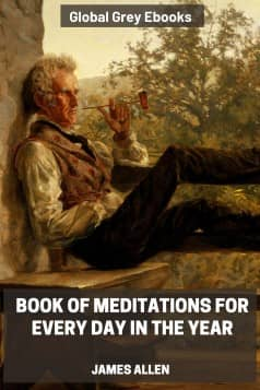 cover page for the Global Grey edition of Book of Meditations for Every Day in the Year by James Allen