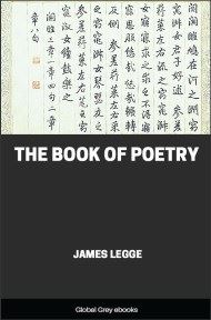 cover page for the Global Grey edition of The Book Of Poetry by James Legge