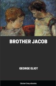cover page for the Global Grey edition of Brother Jacob by George Eliot