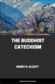 cover page for the Global Grey edition of The Buddhist Catechism by Henry S. Olcott