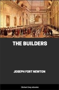 The Builders By Joseph Fort Newton