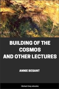 cover page for the Global Grey edition of Building of the Cosmos and Other Lectures by Annie Besant