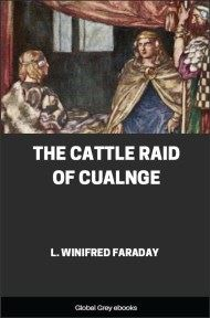cover page for the Global Grey edition of The Cattle Raid of Cualnge by L. Winifred Faraday