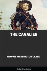 cover page for the Global Grey edition of The Cavalier by George Washington Cable