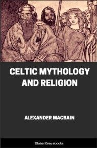 cover page for the Global Grey edition of Celtic Mythology and Religion by Alexander Macbain