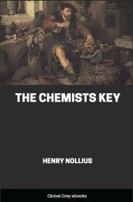 cover page for the Global Grey edition of The Chemists Key by Henry Nollius