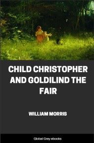 cover page for the Global Grey edition of Child Christopher and Goldilind the Fair by William Morris