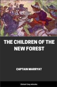 cover page for the Global Grey edition of The Children of the New Forest by Captain Marryat