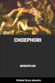 cover page for the Global Grey edition of Choephori by Aeschylus