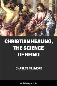 Christian Healing, The Science of Being