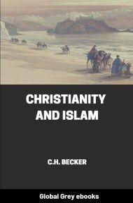 cover page for the Global Grey edition of Christianity and Islam by C.H. Becker