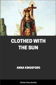 cover page for the Global Grey edition of Clothed With the Sun by Anna Kingsford