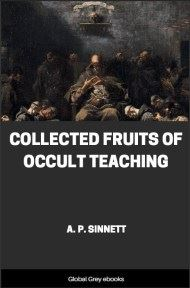 cover page for the Global Grey edition of Collected Fruits of Occult Teaching by A. P. Sinnett