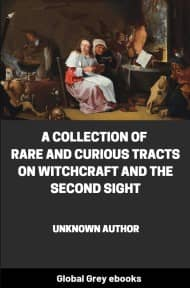 cover page for the Global Grey edition of A Collection of Rare and Curious Tracts on Witchcraft and the Second Sight by Unknown Author