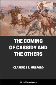 cover page for the Global Grey edition of The Coming of Cassidy and the Others by Clarence E. Mulford