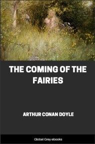 cover page for the Global Grey edition of The Coming of the Fairies by Arthur Conan Doyle