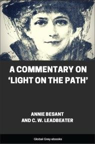 cover page for the Global Grey edition of A Commentary On 'Light On The Path' by Annie Besant and C. W. Leadbeater