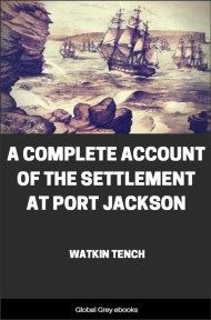 cover page for the Global Grey edition of A Complete Account of the Settlement at Port Jackson by Watkin Tench