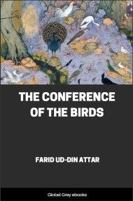 cover page for the Global Grey edition of The Conference of the Birds by Farid Ud-Din Attar