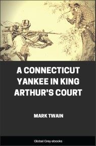 cover page for the Global Grey edition of A Connecticut Yankee in King Arthur's Court by Mark Twain