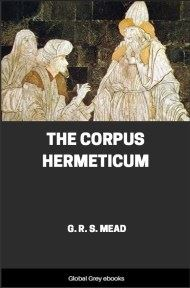 cover page for the Global Grey edition of The Corpus Hermeticum by G. R. S. Mead