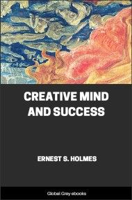 cover page for the Global Grey edition of Creative Mind and Success by Ernest S. Holmes