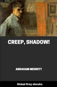 Creep, Shadow!