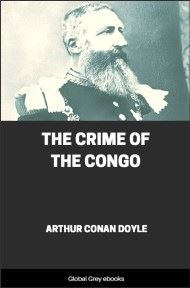 cover page for the Global Grey edition of The Crime of the Congo by Arthur Conan Doyle