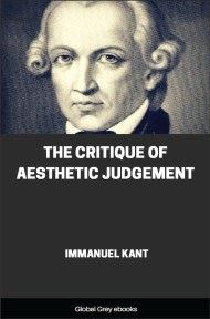 cover page for the Global Grey edition of The Critique of Judgement Part I: Critique of Aesthetic Judgement by Immanuel Kant