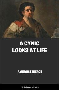 cover page for the Global Grey edition of A Cynic Looks at Life by Ambrose Bierce