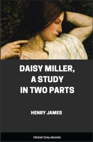 Daisy Miller, A Study in Two Parts