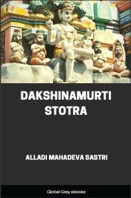 cover page for the Global Grey edition of Dakshinamurti Stotra by Alladi Mahadeva Sastri