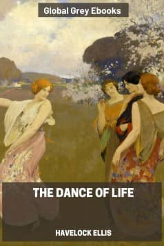 cover page for the Global Grey edition of The Dance of Life by Havelock Ellis