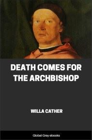cover page for the Global Grey edition of Death Comes for the Archbishop by Willa Cather