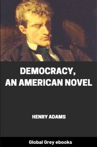 cover page for the Global Grey edition of Democracy, An American Novel by Henry Adams
