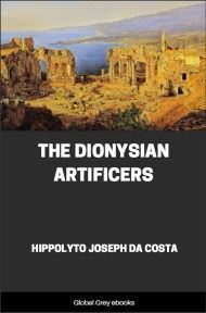 cover page for the Global Grey edition of The Dionysian Artificers by Hippolyto Joseph Da Costa