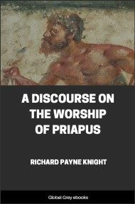 cover page for the Global Grey edition of A Discourse on the Worship of Priapus by Richard Payne Knight