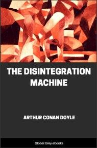 cover page for the Global Grey edition of The Disintegration Machine by Arthur Conan Doyle