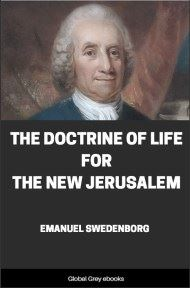 The Doctrine of Life for the New Jerusalem By Emanuel Swedenborg