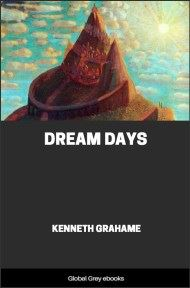 cover page for the Global Grey edition of Dream Days by Kenneth Grahame