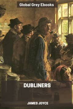 cover page for the Global Grey edition of Dubliners by James Joyce
