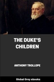 cover page for the Global Grey edition of The Duke's Children by Anthony Trollope