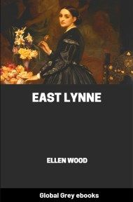 cover page for the Global Grey edition of East Lynne by Ellen Wood