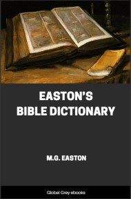 cover page for the Global Grey edition of Easton's Bible Dictionary by M.G. Easton