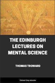 The Edinburgh Lectures on Mental Science By Thomas Troward