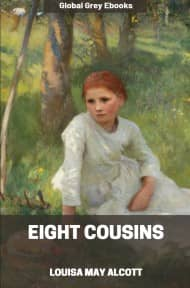 cover page for the Global Grey edition of Eight Cousins by Louisa May Alcott
