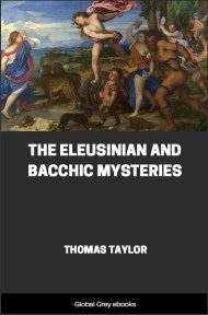 cover page for the Global Grey edition of The Eleusinian and Bacchic Mysteries by Thomas Taylor